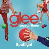 Spotlight (Glee Cast Version) by Glee Cast