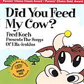 Did You Feed My Cow? by Fred Koch