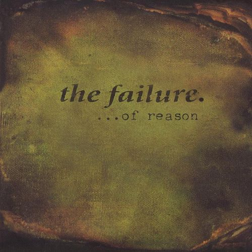 ...of Reason by The Failure