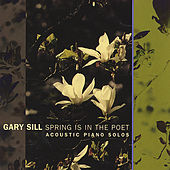Spring Is In The Poet by Gary Sill