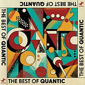The Best of Quantic by Quantic