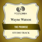 The Promise (Studio Track) by Wayne Watson