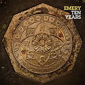 10 Years by Emery