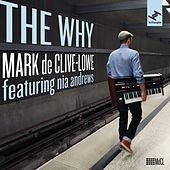 The Why by Mark de Clive-Lowe