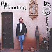 Jazz Passages by Ric Flauding