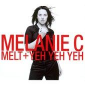 Melt/Yeh Yeh Yeh by Melanie C