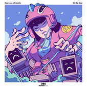 Tell Me Now by Max Lean