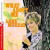 What About Me (Remastered) de Anne Murray