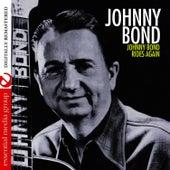 Johnny Bond Rides Again (Remastered) by Johnny Bond