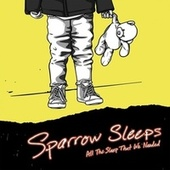 All the Sleep That We Needed: Lullaby renditions of Plain White T's songs von Sparrow Sleeps