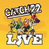 Catch 22 Live de Catch 22