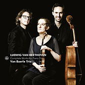 Beethoven: Complete Works for Piano Trio by Van Baerle Trio