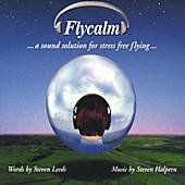Flycalm -- A Sound Solution to Stress Free Flying de Steven Leeds