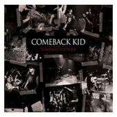 Through The Noise by Comeback Kid