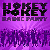 Hokey Pokey Dance Party by Various Artists