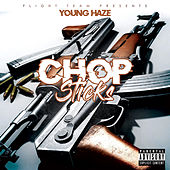 Chop Sticks de Young Haze