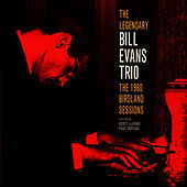 The Legendary Bill Evans Trio - The 1960 Birdland Sessions de Bill Evans