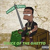 Voice Of The Ghetto by Oso Sunny