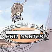 A Tribute to Pro Skater 1 + 2 by Various Artists