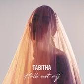 Hallo Met Mij van Tabitha