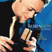 Uma Nova História de Robinson Monteiro