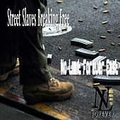 Street Slaves Breaking Free von Various Artists