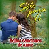 Solo Para Ti Bellas Canciones de Amor de Jimmy De León