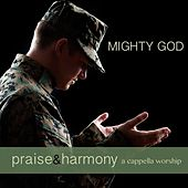 Mighty God by Praise and Harmony