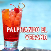 Palpitando el verano by Various Artists