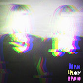 Man in My Radio by Lucius