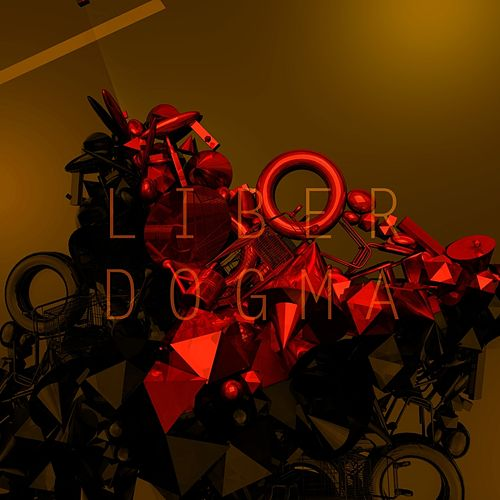 Liber Dogma by The Black Dog