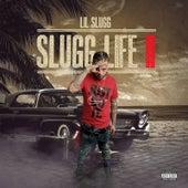 Slugg Life ll de Lil Slugg
