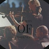 Symphony of Darkness by Kenny Laakkinen, Alex Reger, Andy LaToggo, Victoria Aitken, Nicky B