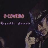O Coveiro von Reynaldo Azevedo