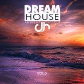 Dream House, Vol. 5 von Various Artists