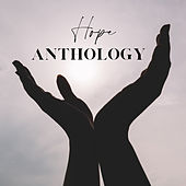 Hope Anthology de Various Artists