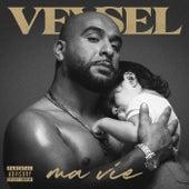Ma Vie von Veysel