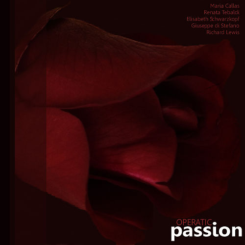 Operatic Passion by Maria Callas