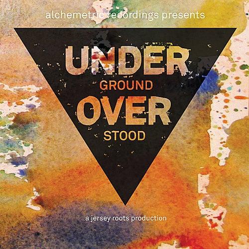 Underground Overstood by Various Artists