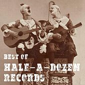 Best of Half-A-Dozen Records de Various Artists