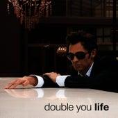 Life de Double You