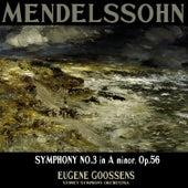 Mendelssohn: Symphony No. 3 in A Minor, Op. 56,