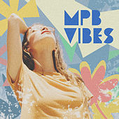 MPB Vibes by Various Artists