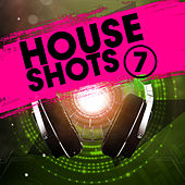 House Shots, Vol. 7 de Various Artists