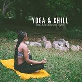 Yoga & Chill von Yoga