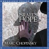 Israel's Hope by Marc Chopinsky