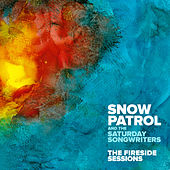 The Fireside Sessions by Snow Patrol and The Saturday Songwriters