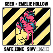 Safe Zone (SIVV Remix) de seeb
