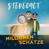 Millionen Schätze by Stereoact
