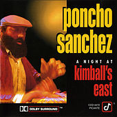 A Night At Kimball's East by Poncho Sanchez